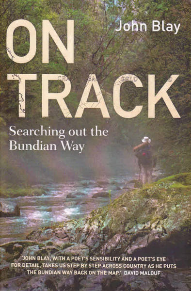 On Track: Searching Out the Bundian Way