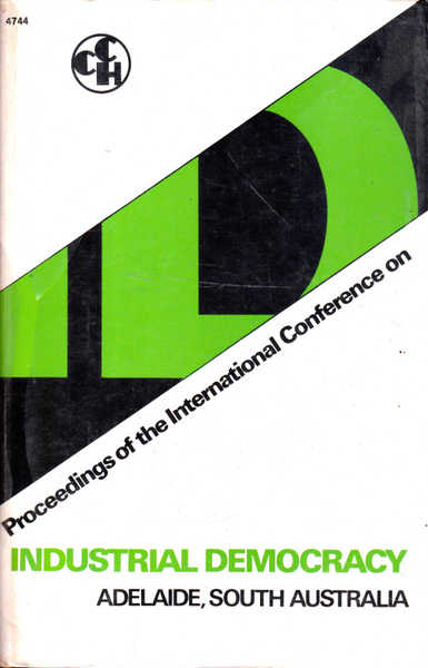 Proceedings of the International Conference on Industrial Democracy