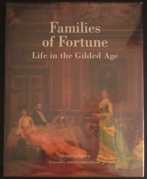 Families of Fortune: Life in the Gilded Age