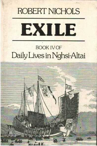 Exile: Book IV of Daily Lives in Nghsi-Altai