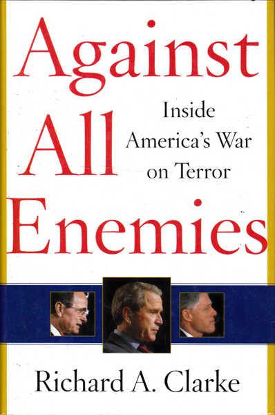 Against All Enemies: Inside America