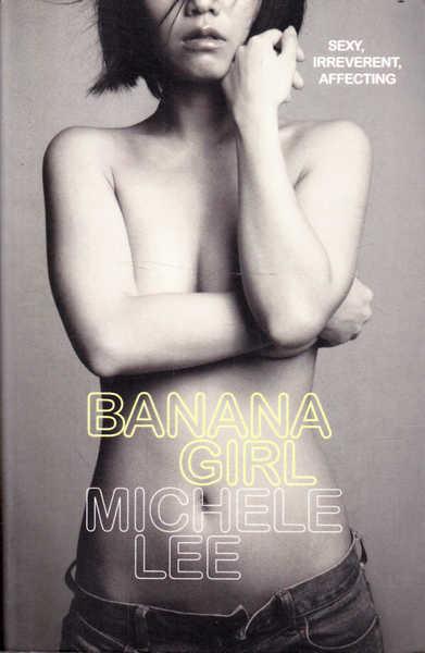 Banana Girl: A Memoir; Sexy, Irreverent, Affecting