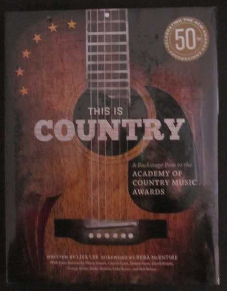 This is Country: A Backstage Path to the Academy of Country Music Awards