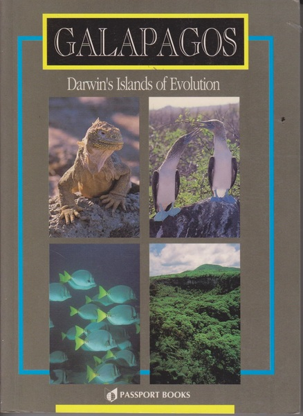 The Galapagos Islands: Darwin's Islands of Evolution