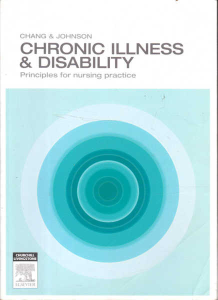 Chronic Illness & Disability: Principles for Nursing Practice