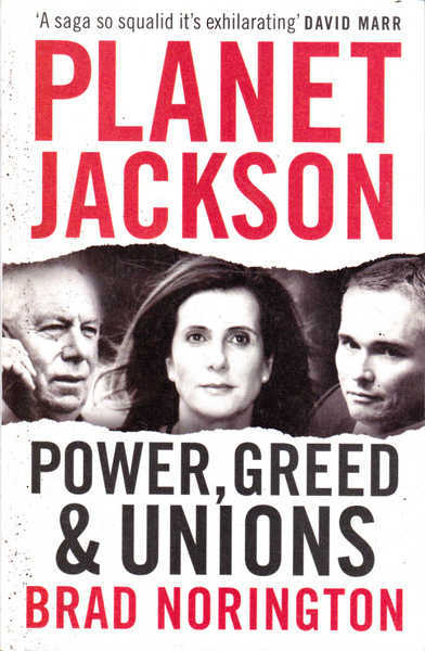 Planet Jackson: Power, Greed & Unions