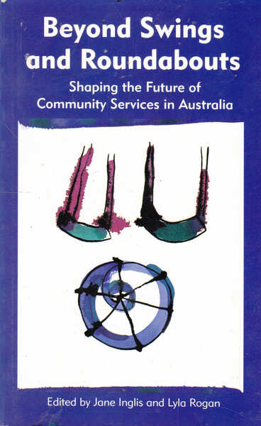 Beyond Swings and Roundabouts: Shaping the Future of Community Services in Australia