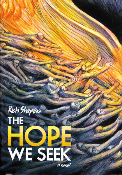 The Hope We Seek: A Novel