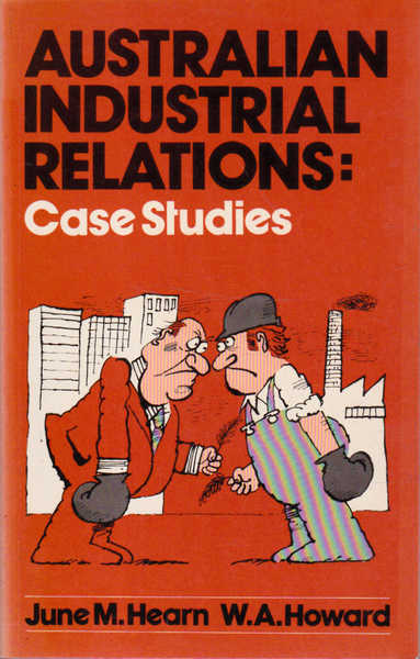 Australian Industrial Relations: Case Studies