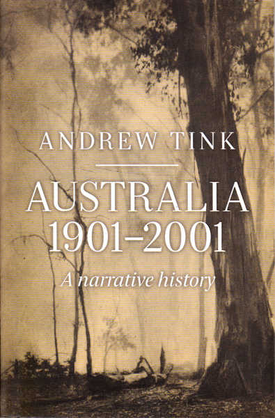 Australia 1901-2001: A Narrative History