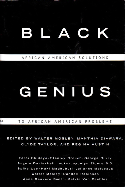 Black Genius: African American Solutions to African American Problems