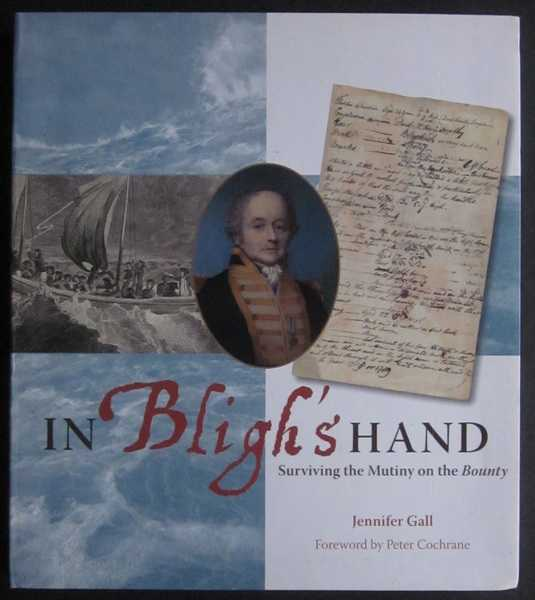 In Bligh's Hand: Surviving the Mutiny on the Bounty