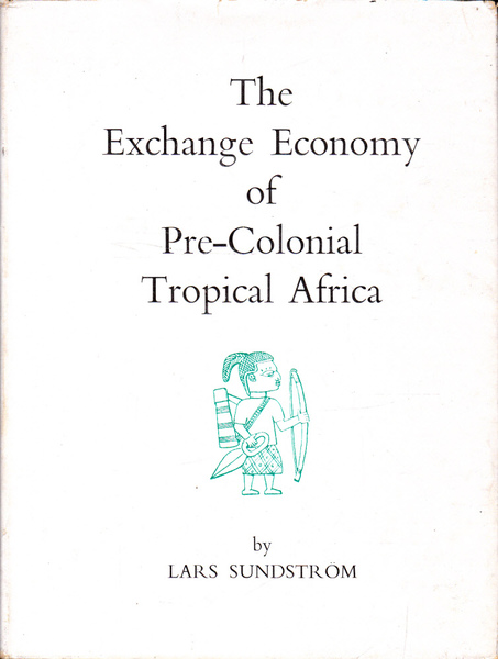 The Exchange Economy of Pre-Colonial Tropical Africa