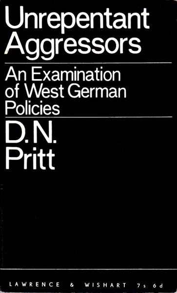 Unrepentant Aggressors: An Examination of West German Policies