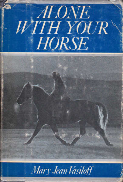 Alone with Your Horse