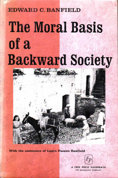 The Moral Basis of a Backward Society