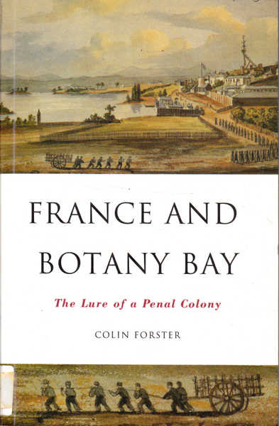 France and Botany Bay: The Lure of a Penal Colony