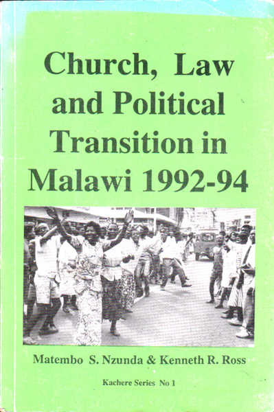 Church, Law and Political Transition in Malawi 1992 - 94