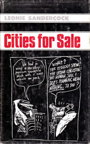Cities for Sale: Property, Politics and Urban Planning in Australia