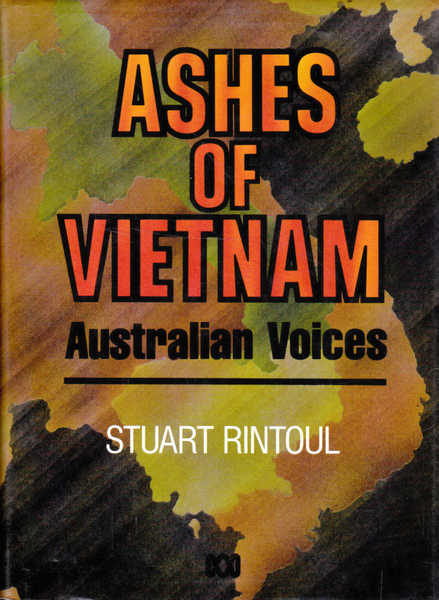 Ashes of Vietnam: Australian Voices
