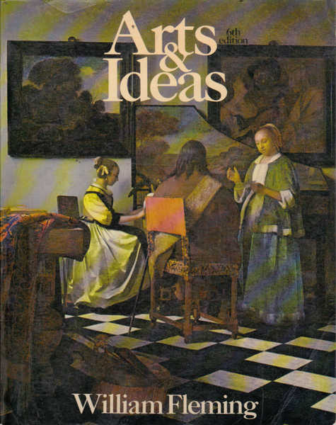 Arts & Ideas: 6th Edition