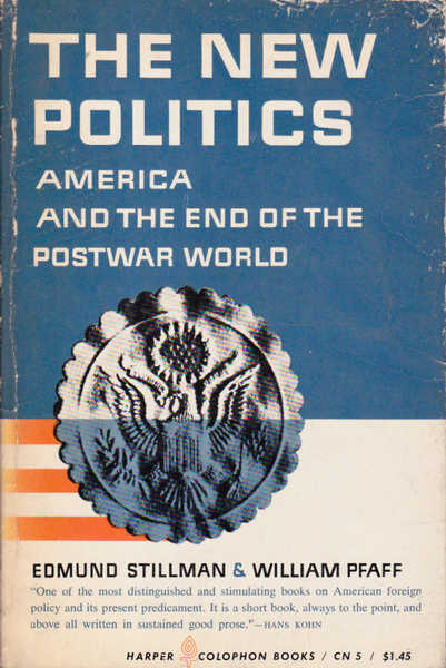 The New Politics: America and the End of the Postwar World