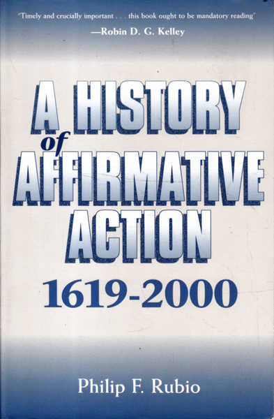 A History of Affirmative Action: 1619-2000