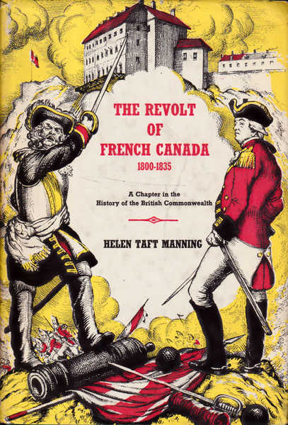 The Revolt of French Canada 1800-1835