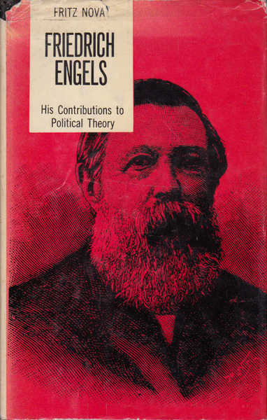 Friedrich Engels: His Contributions to Political Theory