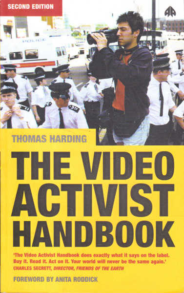 The Video Activist Handbook: Second Edition