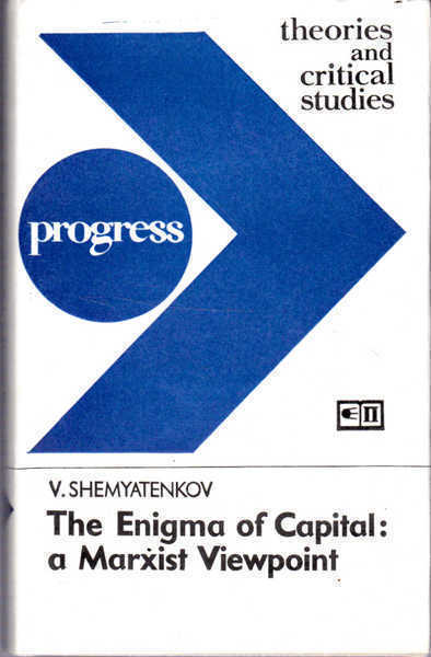 The Enigma of Capital: a Marxist Viewpoint
