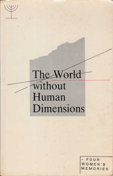 The World Without Human Dimensions: Four Women