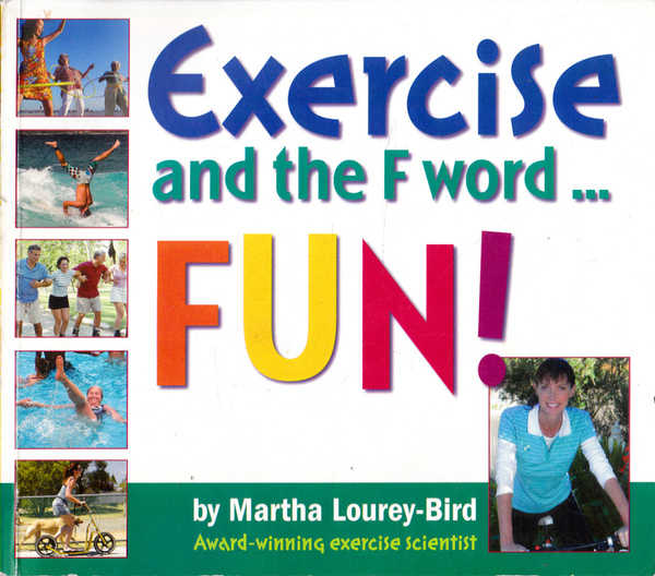 Exercise and the F Word:... Fun!