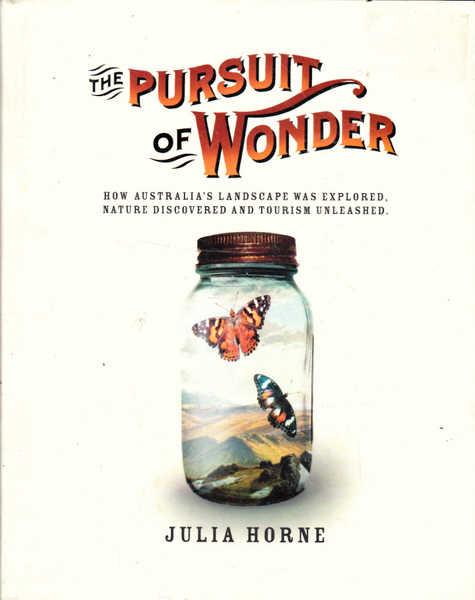 The Pursuit of Wonder : How Australia