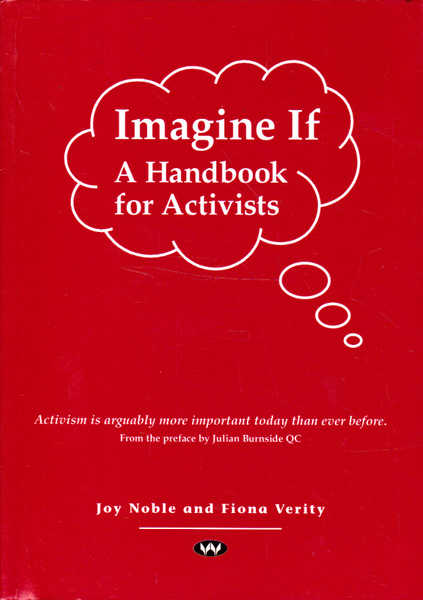 Imagine If : A Handbook for Activists