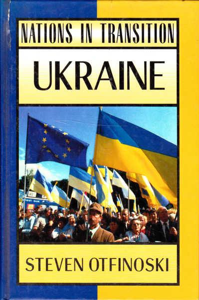 Ukraine: Nations in Transition