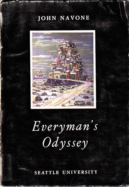 Everyman's Odyssey: Seven Plays Seen as Modern Myths About Man's Quest for Personal Integrity