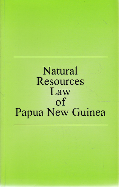 Natural Resources Law of Papua New Guinea