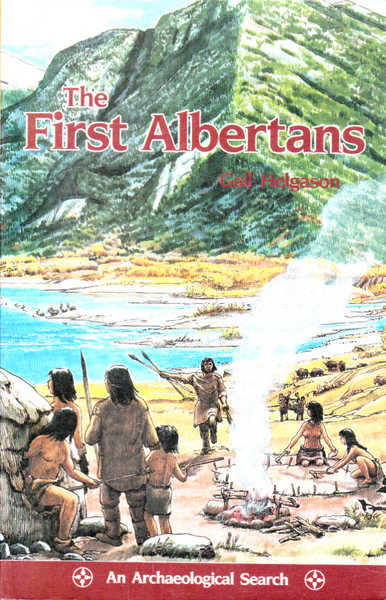 The First Albertans: An Archaeological Search
