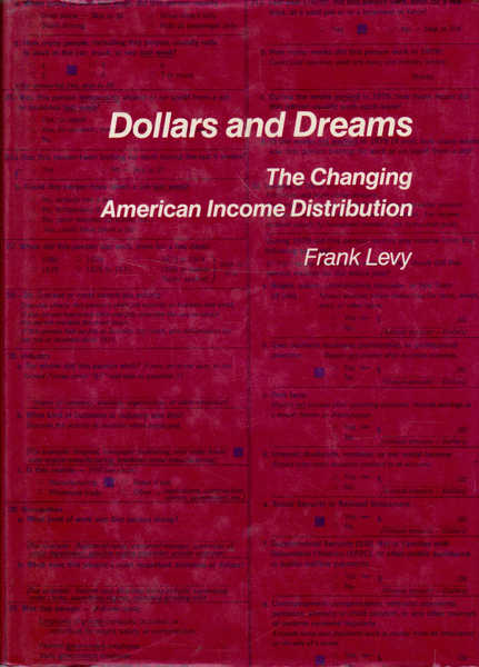 Dollars and Dreams: The Changing American Income Distribution