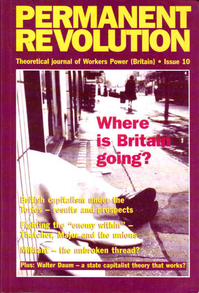 Permanent Revolution: Theoretical Journal of Workers Power (Britain ) Issue 10