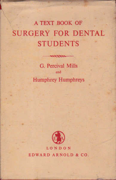 A Text Book of Surgery for Dental Students