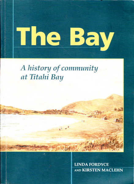 The Bay: A History of Community at Titahi Bay