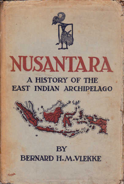 Nusantara: A History of the East Indian Archipelago