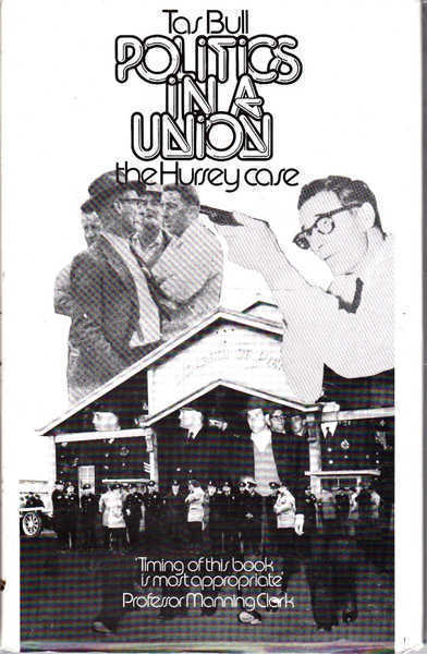 Politics in a Union: The Hursey Case