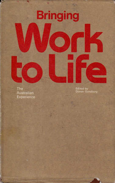 Bringing Work to Life: The Australian Experience