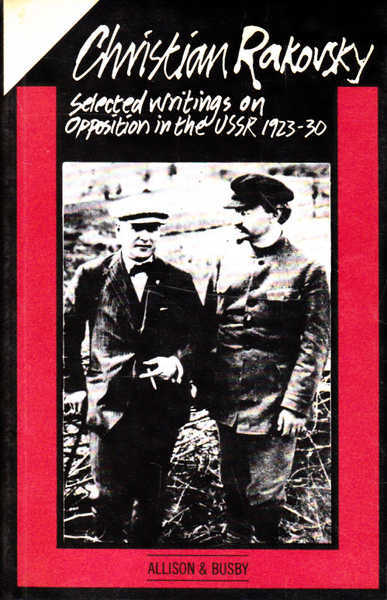 Selected Writings on Opposition in the USSR 1923-30