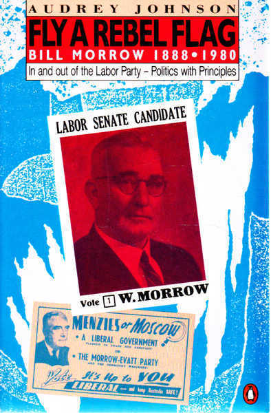 Fly a Rebel Flag: Bill Morrow 1888-1980