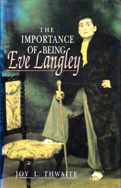 The Importance of Being Eve Langley