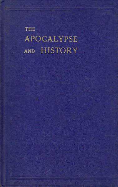 The Apocalypse and History: The Book of Revelation in Its Historical Setting